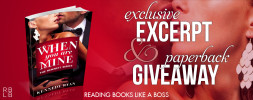 Exclusive Excerpt & Giveaway — When You Are Mine by Kennedy Ryan