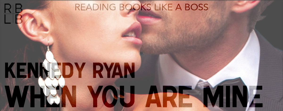 Book Review & Author Interview — When You Are Mine by Kennedy Ryan