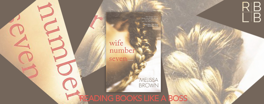 Cover Reveal — Wife Number Seven by Melissa Brown