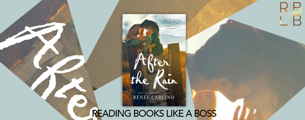 Cover Reveal — After the Rain by Renée Carlino