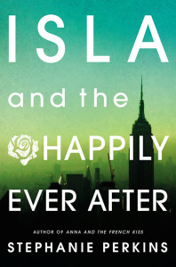 Book Review — Isla and the Happily Ever After by Stephanie Perkins