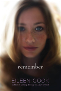 Waiting on Wednesday #13 — Remember by Eileen Cook