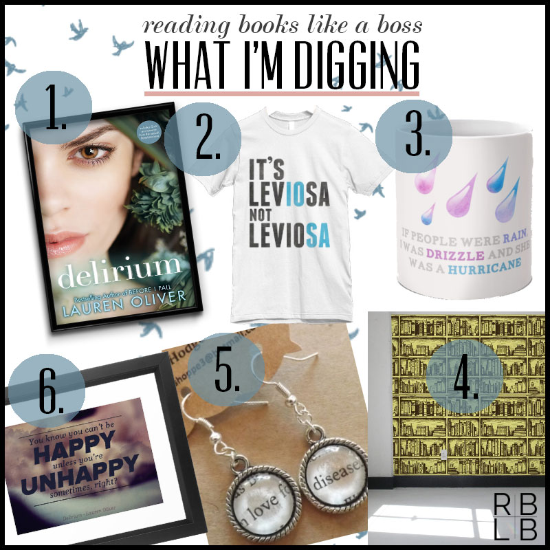 What I'm Digging #11 — Delirium by Lauren Oliver