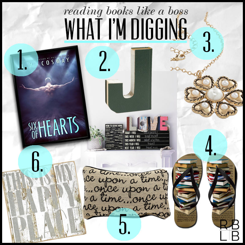 What I'm Digging #13 — Six of Hearts by L.H. Cosway