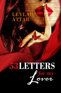 53 Letters For My Lover by Leylah Attar