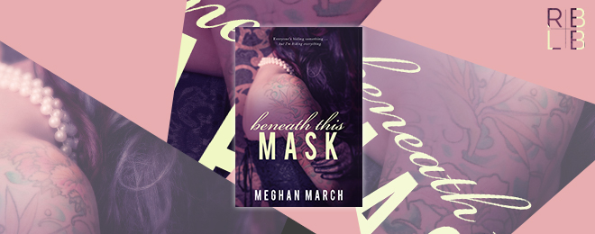 Cover Reveal — Beneath This Mask by Meghan March