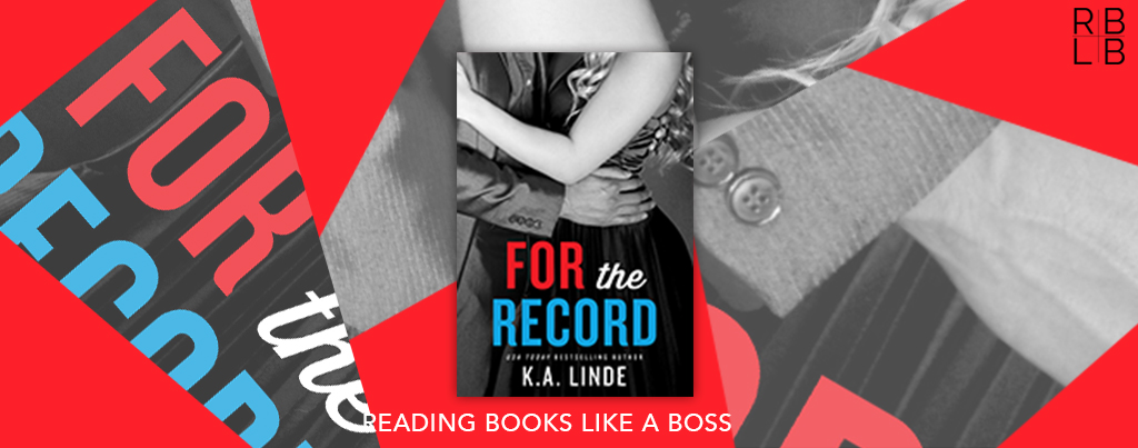 Cover Reveal — For the Record by K.A. Linde