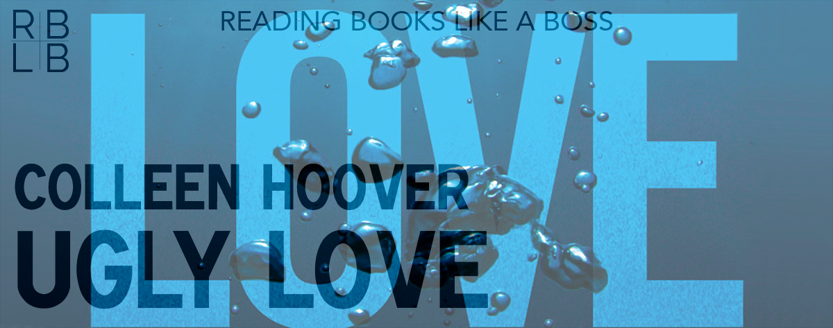 Book Review — Ugly Love by Colleen Hoover