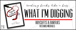 What I'm Digging #16 — Boycotts & Barflies by Victoria Michaels