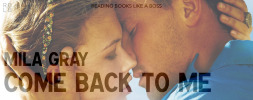 Come Back to Me by Mila Gray