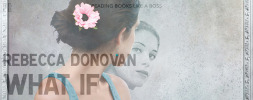 Book Review — What If by Rebecca Donovan