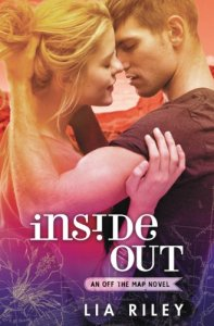 Inside Out (Off the Map #3) by Lia Riley