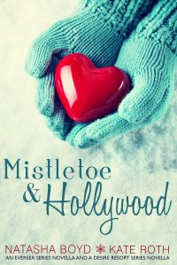Mistletoe & Hollywood by Natasha Boyd and Kate Roth