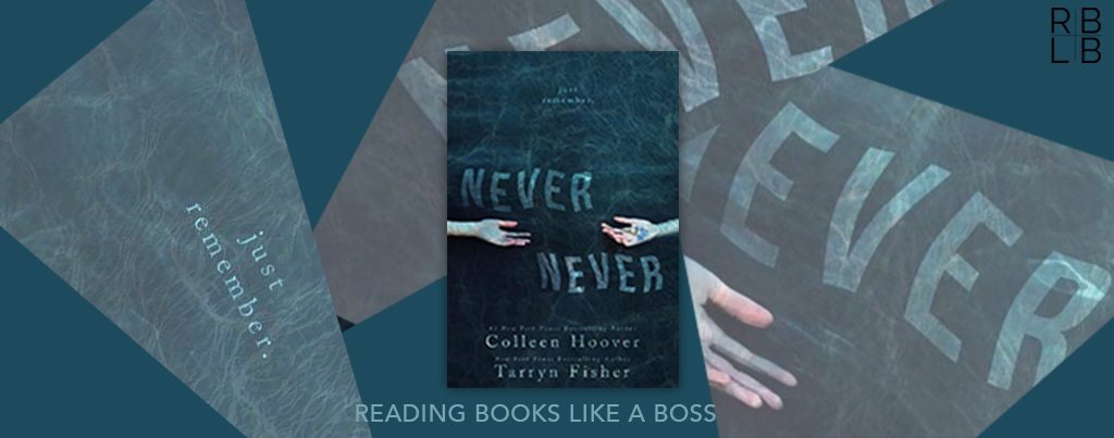 Cover Reveal — Never Never by Colleen Hoover and Tarryn Fisher