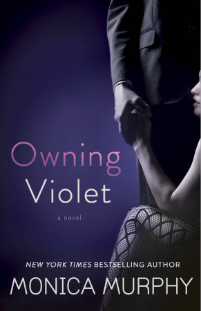 Book Review — Owning Violet by Monica Murphy