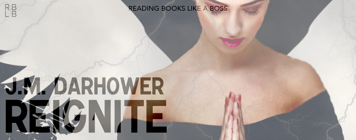 Book Review — Reignite by J.M. Darhower