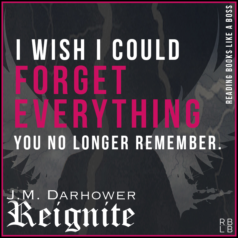 Reignite by J.M. Darhower