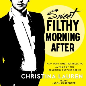 Audiobook Review — Sweet Filthy Morning After by Christina Lauren