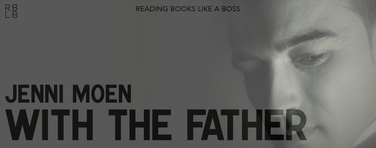 Book Review — With the Father by Jenni Moen