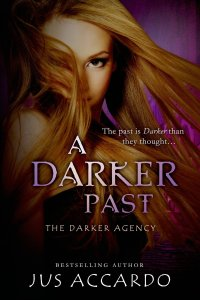 A Darker Past by Jus Accardo