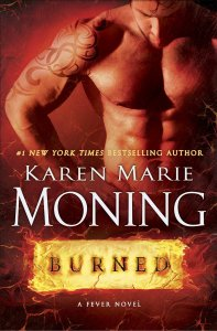 Burned (Fever #7) by Karen Marie Moning