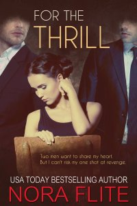 For the Thrill (Beyond Blood #1) by Nora Flite