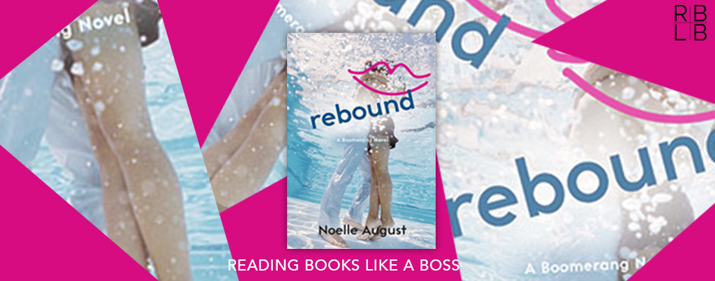 Cover Reveal – Rebound by Noelle August