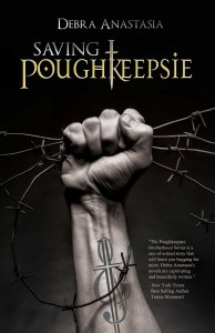 Saving Poughkeepsie (The Poughkeepsie Brotherhood #3) by Debra Anastasia