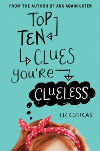 Top Ten Clues You're Clueless by LIz Czukas