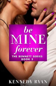Be Mine Forever by Kennedy Ryan