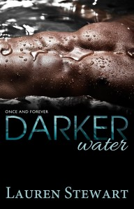 Darker Water by Lauren Stewart