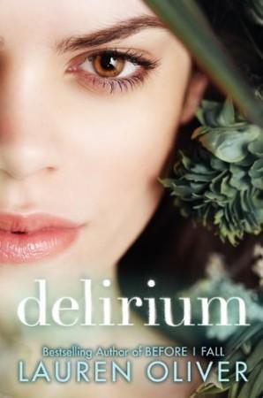 Book Review — Delirium by Lauren Oliver