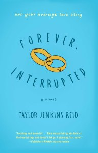 Forever Interrupted by Taylor Jenkins Reid