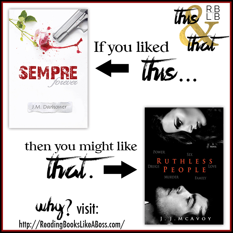 Sempre by J.M. Darhower and Ruthless People by J.J. McAvoy