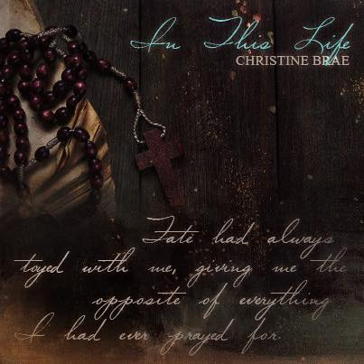 In This Life by Christine Brae Teaser