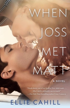 Book Review — When Joss Met Matt by Ellie Cahill