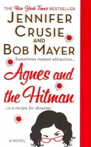 Agnes & the Hitman by Jennifer Crusie and Bob Mayer