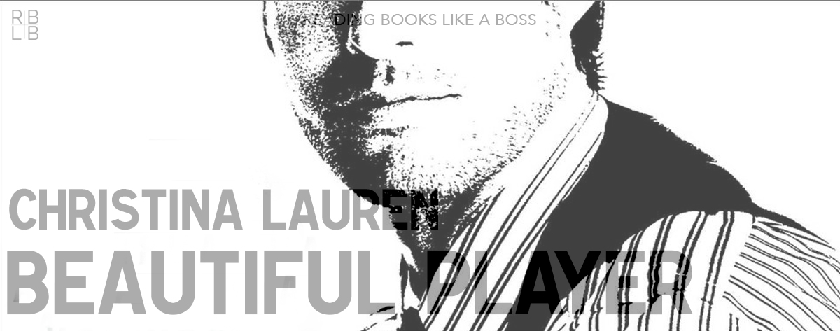 Book Review – Beautiful Player by Christina Lauren