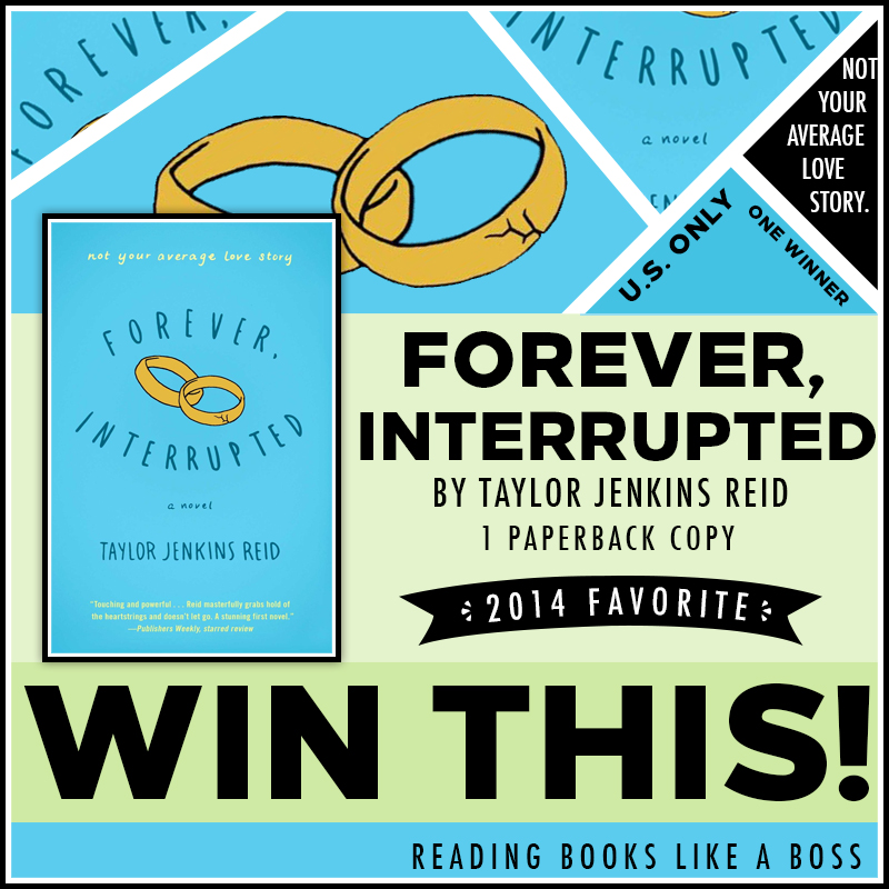 Forever Interrupted by Taylor Jenkins Reid Giveaway