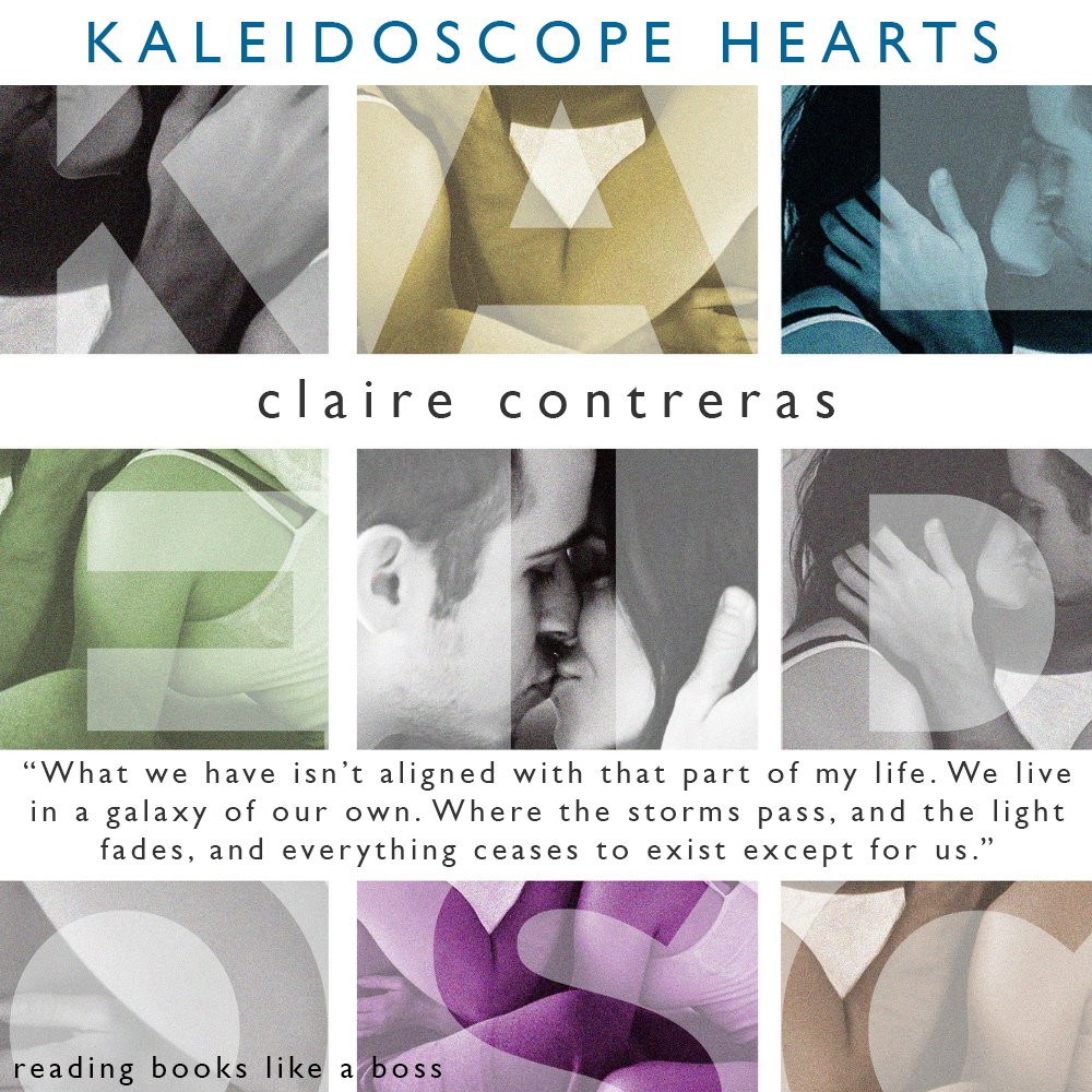 Kaleidoscope Hearts by Claire Contreras Book Review