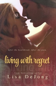 Living with Regret (Rain #3) by Lisa De Jong
