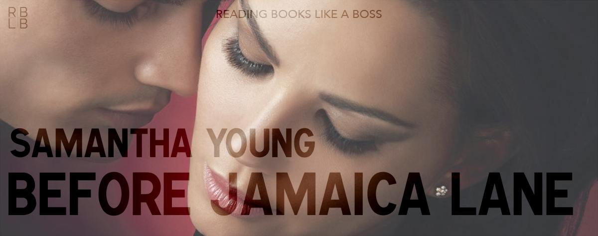 Book Review — Before Jamaica Lane by Samantha Young