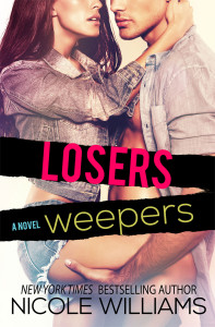Losers Weepers (Lost and Found #4) by Nicole Williams