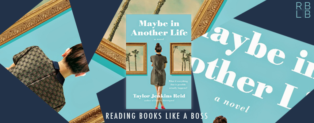 Cover Reveal – Maybe in Another Life by Taylor Jenkins Reid