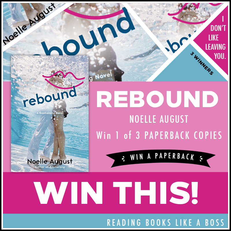 Rebound by Noelle August - Giveaway