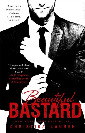 Book Review – Beautiful Bastard by Christina Lauren