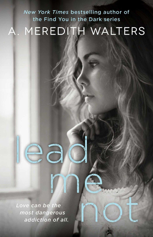 Lead Me Not