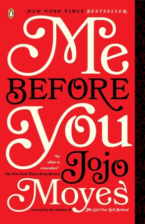 Book Review – Me Before You by Jojo Moyes