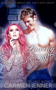 Now Leaving Sugartown by Carmen Jenner