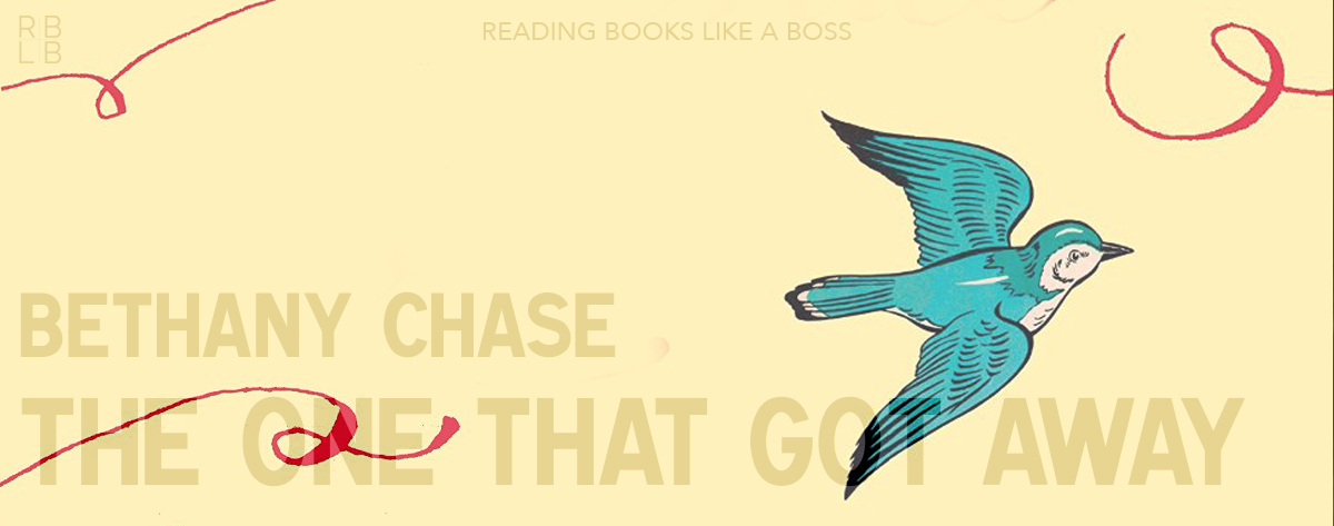 Book Review – The One That Got Away by Bethany Chase